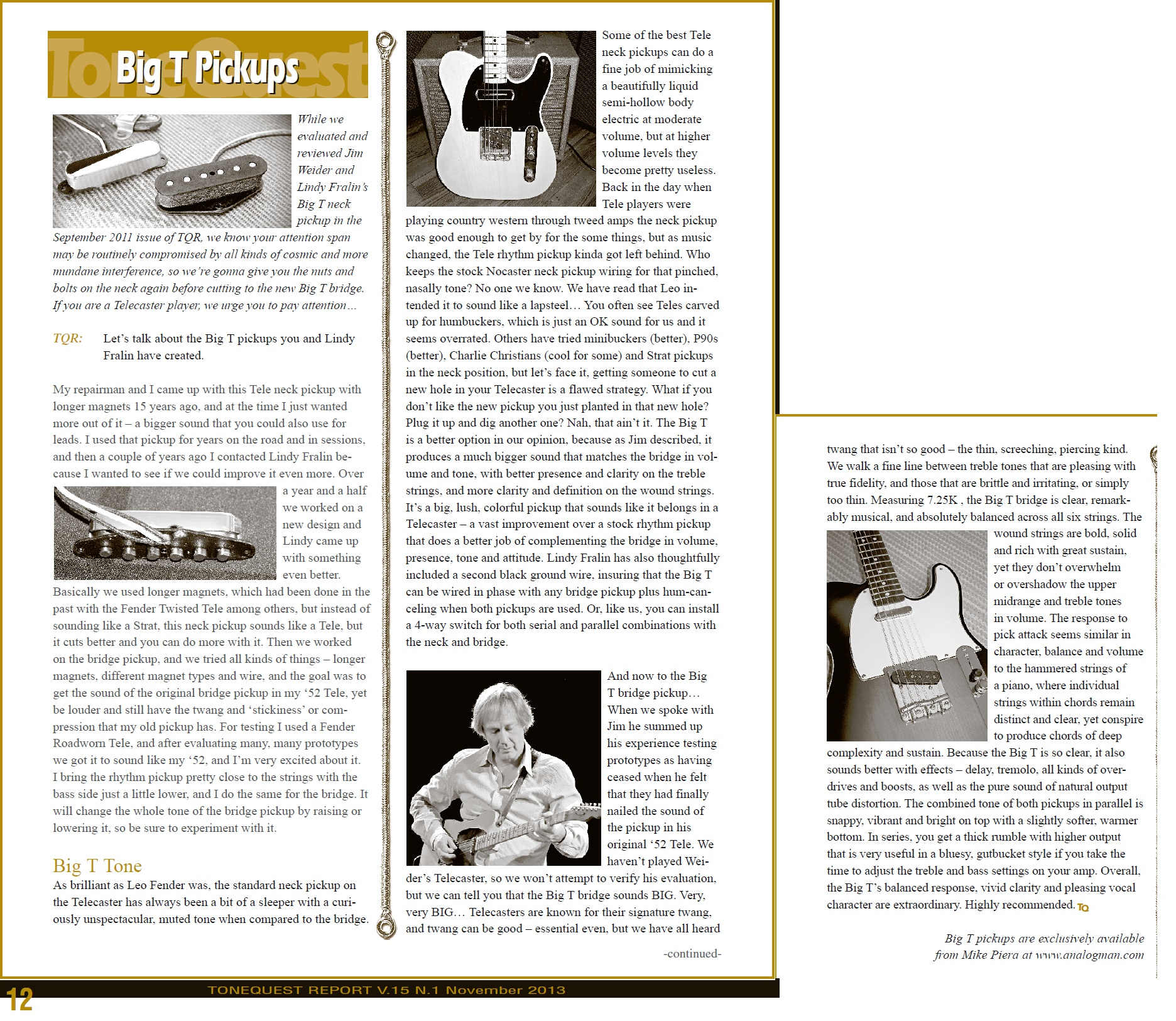 Analog Man Jim Weider Big T Telecaster Neck Pickup Lindy Fralin Wiring Diagram Here Is An Article From Tone Quest Report Magazine About The Pickups
